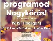 Őszi Hacacáré - Nagykőrös - ingyenes koncertek: Hooligans | Nagy Szilárd feat. Ragány Misa
