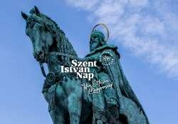 Szent István Nap – Négy napos rendezvénysorozat Budapesten