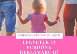 Legyen a Te családod Ceglédfürdő reklámarca! - július 7-ig jelentkezhettek!