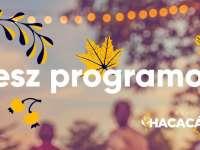 Az Őszi Hacacáré programjai - szeptember 10-12.