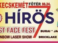 Best Face Fest Kecskemét / Hírös Hét Fesztivál